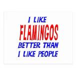 I Like Flamingos Better Than I Like People Postcar