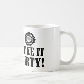 I Like It Dirty Basic White Mug