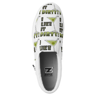 I LIKE IT DIRTY! Dirty Martini Cocktail Humor Slip On Shoes