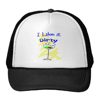 I like it dirty Martini Drinkers Gifts Cap