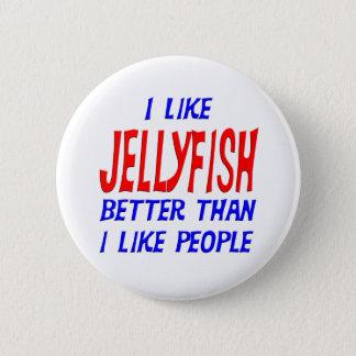 I Like Jellyfish Better Than I Like People Button