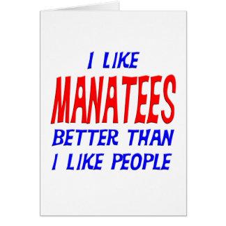 I Like Manatees Better Than I Like People Greeting Card