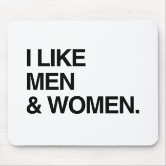 I LIKE MEN AND WOMEN MOUSEPADS