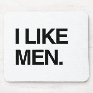 I LIKE MEN MOUSE PAD