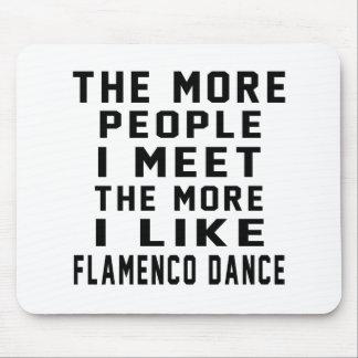 I like More Flamenco Mouse Pad