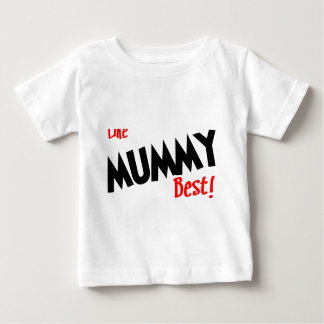 i like mummy best baby T-Shirt