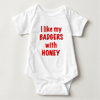 I like my BADGERS with HONEY Tee Shirt