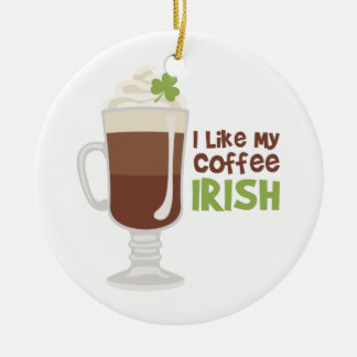 I Like My Coffee Irish Christmas Ornament