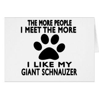 I like my Giant Schnauzer. Card