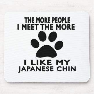 I like my Japanese Chin. Mousepads