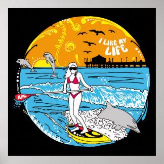 """I like MY life"" paddle boarding Poster"