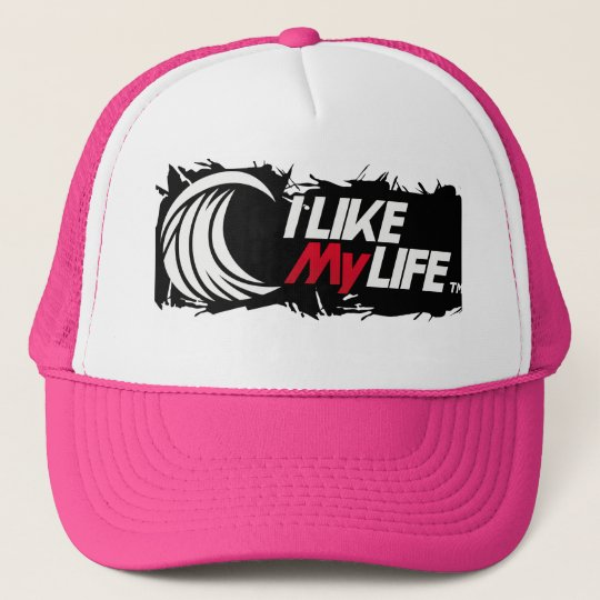 """I like My life"" Trucker Hat"