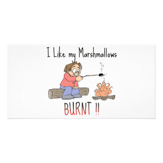I like my mashmallows burnt picture card
