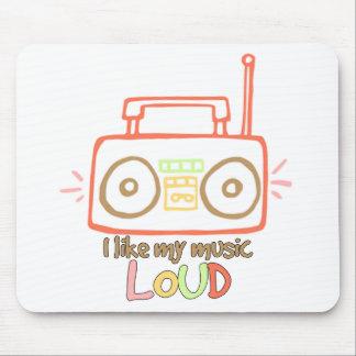 I Like My Music Loud Mousepads