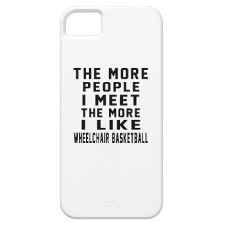 I like my Wheelchair Basketball. iPhone 5 Case