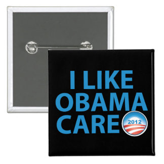 I Like ObamaCare With Obama Logo 15 Cm Square Badge