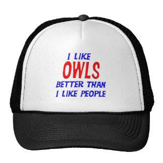I Like Owls Better Than I Like People Hat