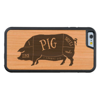 I Like Pig Butts and I Cannot Lie Carved Cherry iPhone 6 Bumper Case