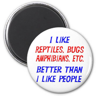 I Like Reptiles Better Than I Like People Magnet