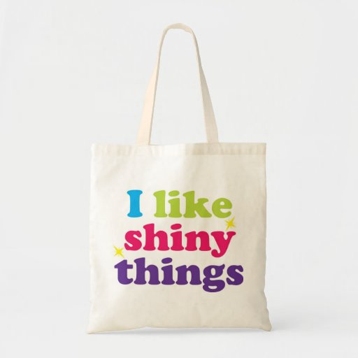 I like shiny things tote bags