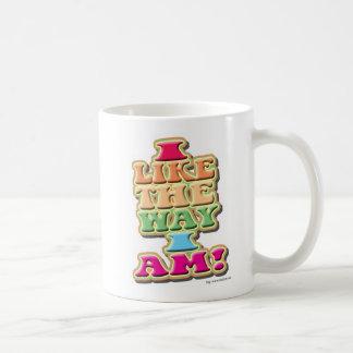 I Like the way I am! Basic White Mug