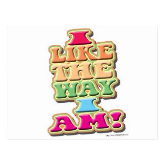 I Like the way I am! Postcard