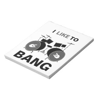 I Like To BANG Memo Note Pad