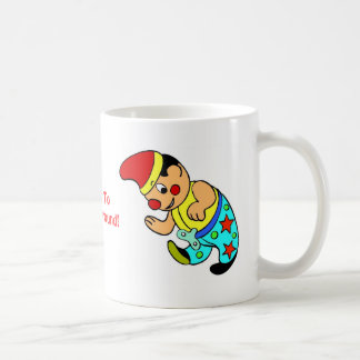 I Like To Clown Around! Cup Coffee Mug