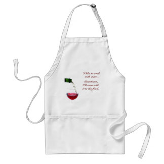 I like to cook,  with wine...,  S... Standard Apron
