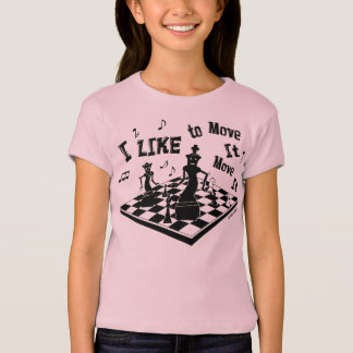I like to Move it, Move it, Chess, girl's t-shirt, T-Shirt