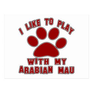 I like to play with my Arabian Mau. Postcard