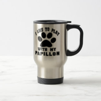 I like to play with my Papillon. Coffee Mugs