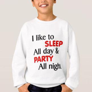i like to sleep all day sweatshirt
