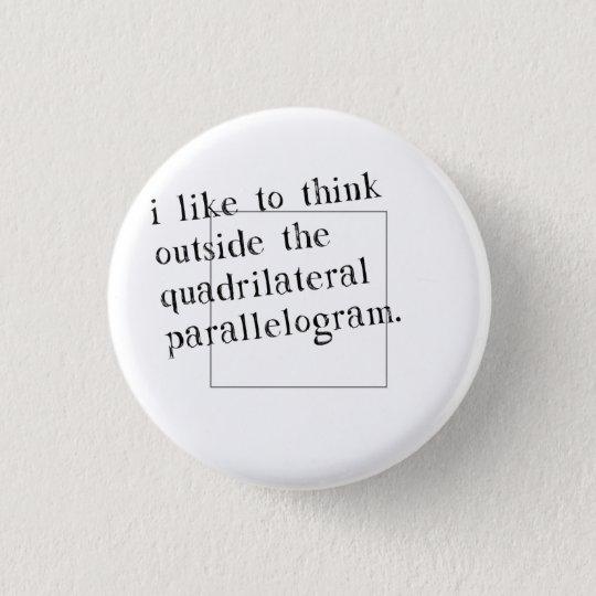 I Like To Think Outside The Box 3 Cm Round Badge