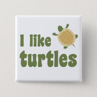 I Like Turtles 15 Cm Square Badge