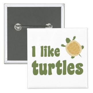 I Like Turtles 15 Cm Square Badge