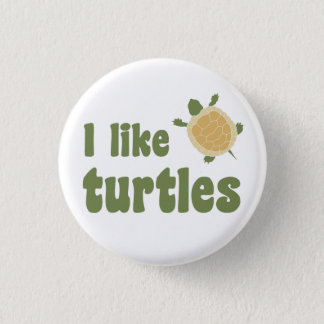 I Like Turtles 3 Cm Round Badge