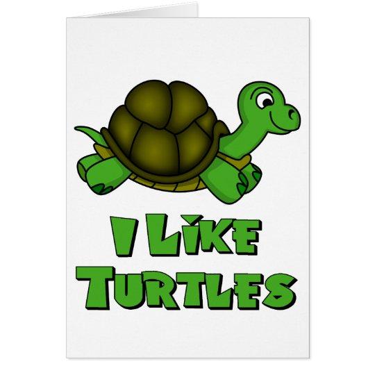 I Like Turtles Card