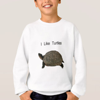 i like Turtles Sweatshirt