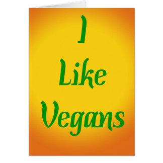 I Like Vegans... Card