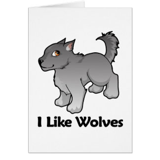 I Like Wolves Greeting Card