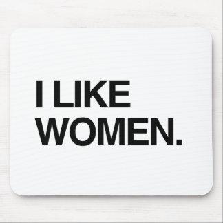 I LIKE WOMEN MOUSEPADS