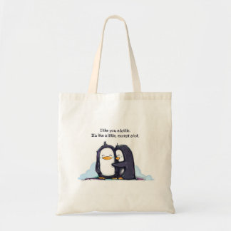 I Like You a Lottle Penguins - Tote Budget Tote Bag