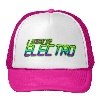 I LISTEN TO ELECTRO CAP