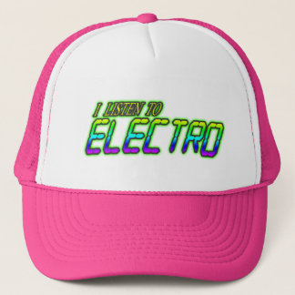 I LISTEN TO ELECTRO TRUCKER HAT