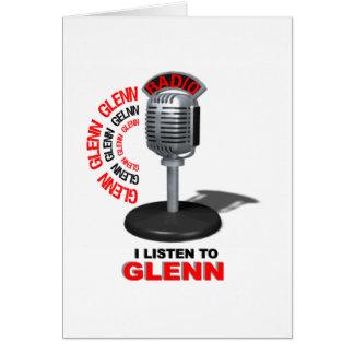 I Listen to Glenn Greeting Card