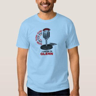 I Listen to Glenn T-shirts