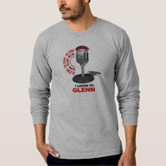 I Listen to Glenn Tshirts
