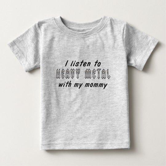I listen to HEAVY METAL with my mummy