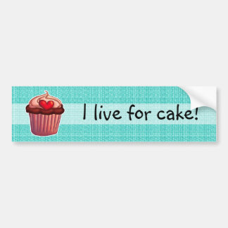 I live for cake bumper sticker